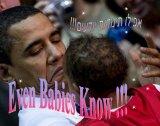 אפילו תינוקות יודעים !!!- Even Babies Know!!!